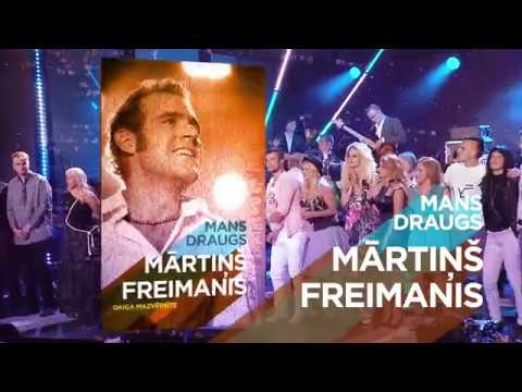 Mans draugs Mārtiņš Freimanis