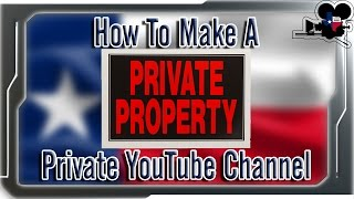 How To Make A Private YouTube Channel - 2015