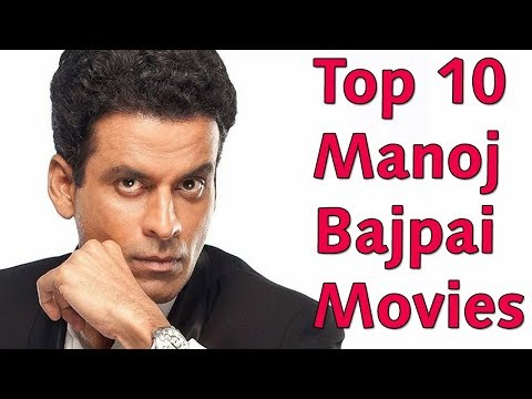 Top 10 Best Manoj Bajpai Movies List -  Manoj Bajpai Best Movies