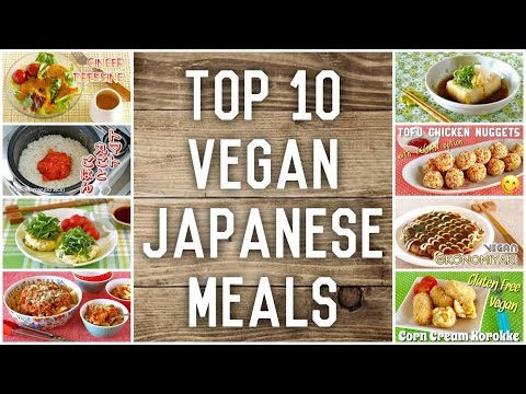 Top 10 Vegan Japanese Meals Recipes Ochikeron Create Eat Happy Youtube