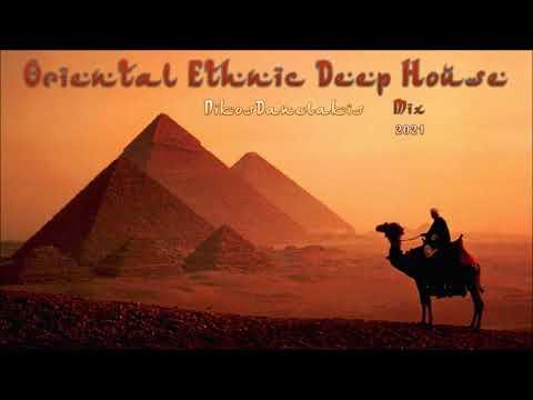 Oriental Ethnic Deep House Mix (4) 2021 # Dj.Nikos Danelakis # Best Of Deep Ethnic