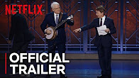 Steve Martin and Martin Short: An Evening You Will Forget For The Rest Of Your Life | Netflix - Продолжительность: 70 секунд