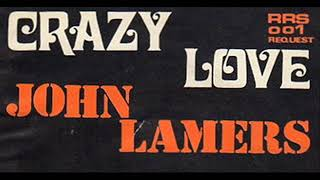 Crazy love (Engels)  John Lamers with Cees amp; his Skyliners
