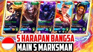 5 HARAPAN BANGSA 🇮🇩 MAIN 5 MARKSMAN!! GILA BOSS!! WAAKAKKAK - Mobile Legends