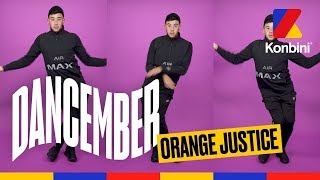 Dancember #6 - Orange Justice