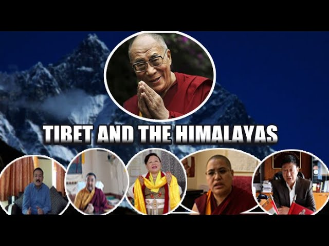Tibet and the Himalayas: Birthday་ Greetings by people of Himalayan Regions