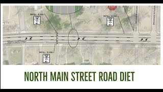 North Main Street Road Diet - Virtual Information Session of April 29, 2021 - PHASE 2