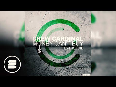Crew Cardinal feat. Kodie - Money Can't Buy (DJ Gollum feat. DJ Cap Radio Edit)