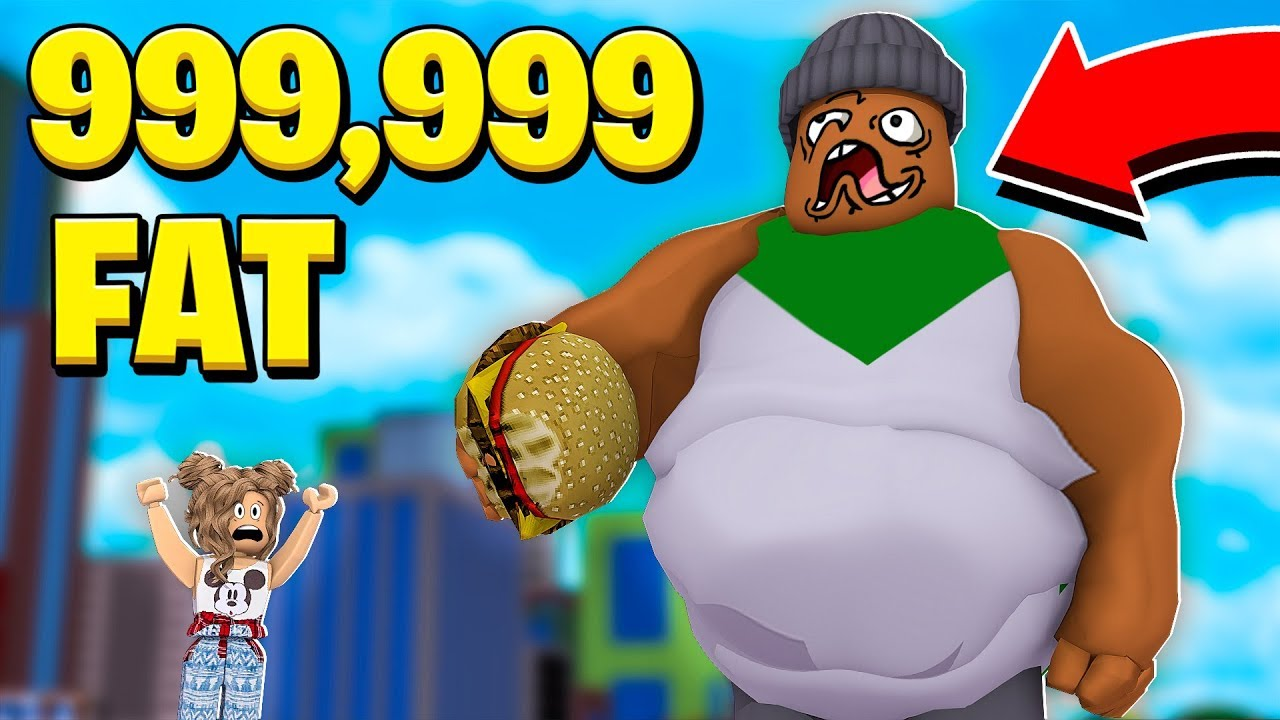 Belly Fat Roblox I Ate Everything And Got 999 999 Fat In Roblox Munching Masters Youtube