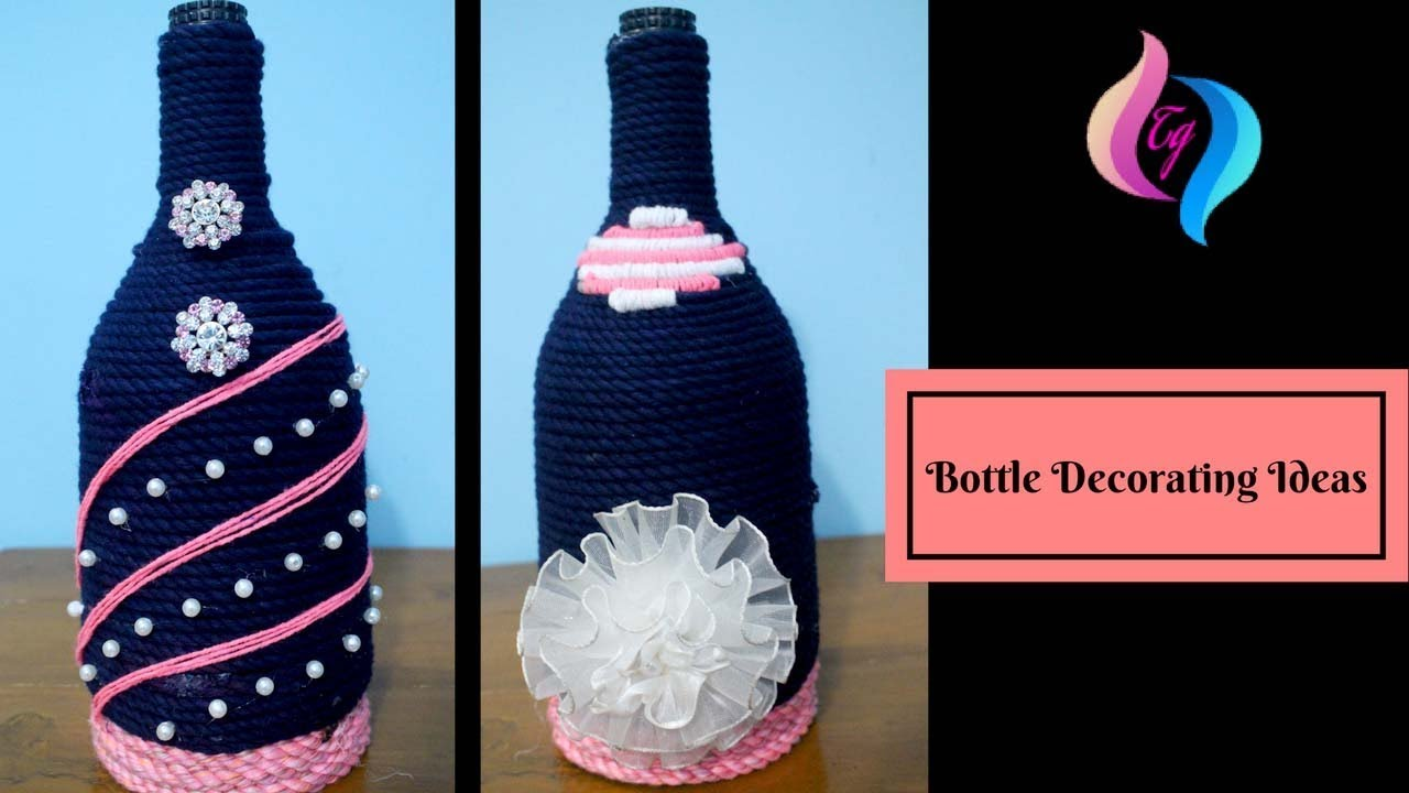 Bottle decorating ideas diy - Empty wine bottle decoration ideas - Glass bottle craft ideas & Bottle decorating ideas diy - Empty wine bottle decoration ideas ...