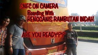 SNFC ON CAMERA - Boarding with RAMBUTAN INDAH