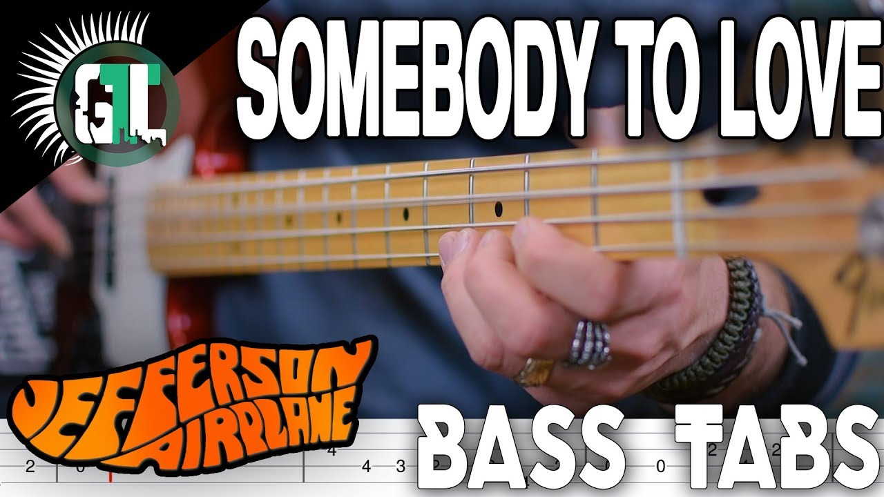 jefferson airplane somebody to love tab bass