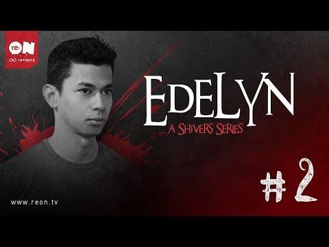 Edelyn: A Shivers Series (Episode 2)