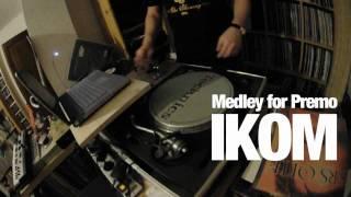 DJ Ikom- Dj Premier Medley