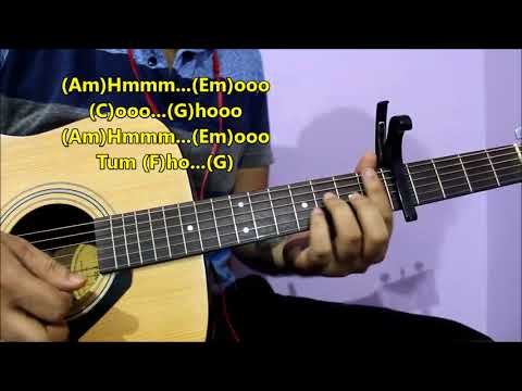 Tum Ho - Rockstar | Easy Open Chords For Beginners