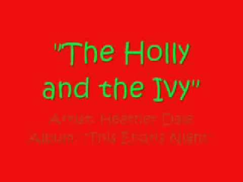 """""""The Holly and the Ivy"""" by Heather Dale (with Lyrics)"""