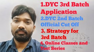 DYC 3rd Batch Application : DYC 2nd Cut Off: Strategy for DYC NYKS exam : Test Series for DYC NYKS .