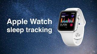Sleep Tracking for Apple Watch Users