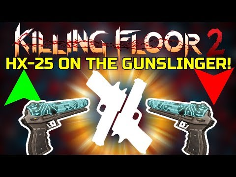 Killing Floor 2 | HX-25 ON THE GUNSLINGER! - Have A Great 2020 Guys! (Basement Time)