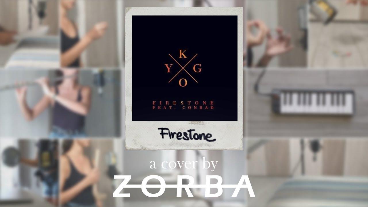Download Kygo ft. Conrad Sewell - Firestone (ZORBA Multi Instrumental Cover)