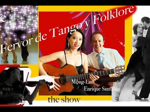 Fervor De Tango Y Folklore: The Show,  2019 -- New