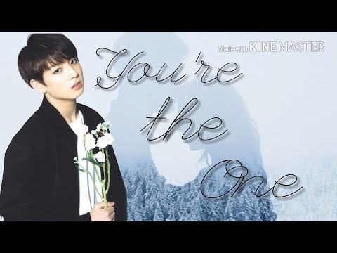 """""""You're the One"""" {Episode 12 ~ JUNGKOOK FF}"""