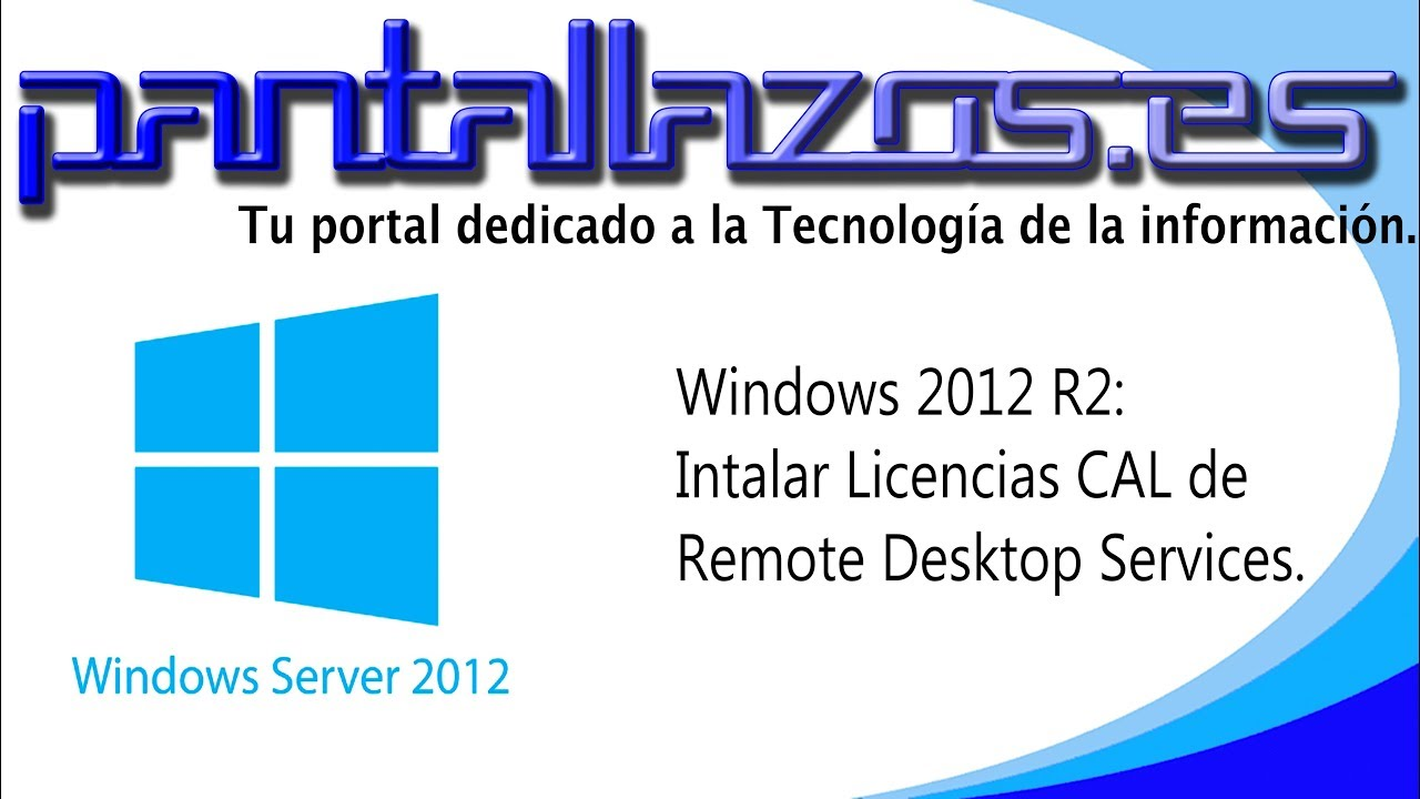 Windows 2012 R2: RDS Instalar las licencias CAL