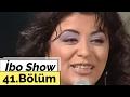 İbo Show - 41. Bölüm (Zara) (2005)