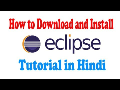 How To Download And Install Eclipse Tutorial In Hindi