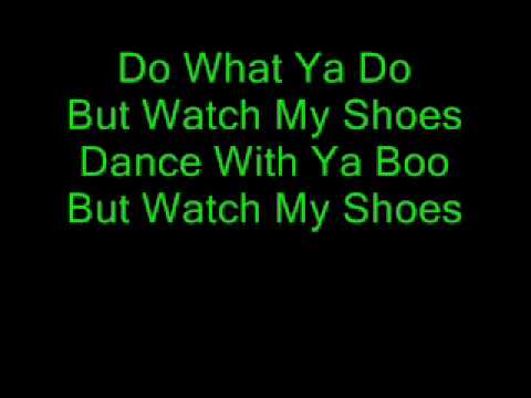 Watch me shoes lyrics