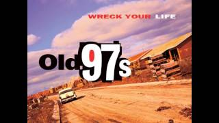 Watch Old 97s You Belong To My Heart video