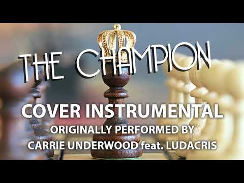 The Champion (Cover Instrumental) [In the Style of Carrie Underwood feat. Ludacris]