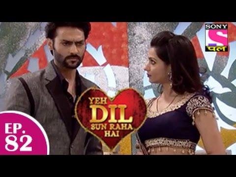 Yeh Dil Sun Raha Hai - यह दिल सुन रहा है - Episode 82 - 28th January 2015