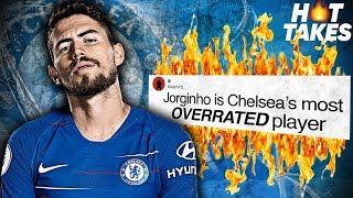 """""""Jorginho Is The Most OVERRATED Chelsea Player""""  