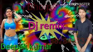 Dj bhojpuri remix song 2017