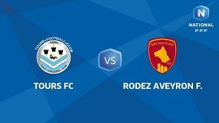 J11 : Tours FC - Rodez AF I National FFF 2018-2019