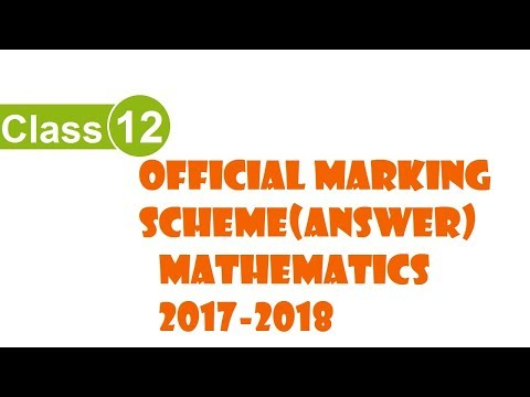 Official Marking Scheme of Mathematics class xii 2017-2018