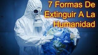 Los 7 Sucesos Más Probables Para La Extinción De La Humanidad