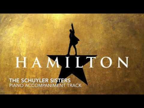 The Schuyler Sisters - Hamilton - Piano Accompaniment/Karaoke Track