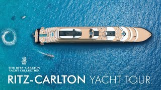 The Ritz-Carlton Yacht Collection | Yacht Tour Video