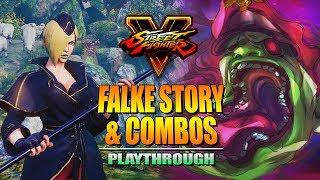 FALKE - Story & Combos: STREET FIGHTER 5 Season 3