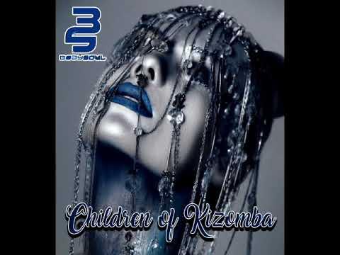 Dj Bodysoul-Children of Kizomba (Tarraxo)