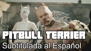 Pitbull Terrier - Die Antwoord - Subtitulada