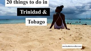 20 Things to do in Trinidad & Tobago