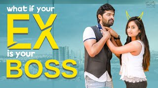 Ex As Your Boss || Sheetal Gauthaman || Adith Arun || Infinitum Media