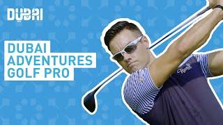 Meet me in Dubai : Golf Pro