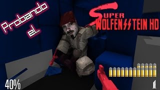 Probando el: Super Wolfenstein HD (Indie Game)