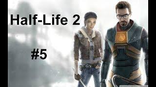 Half-Life 2 #5 | Female Shows Me Her Dog :)