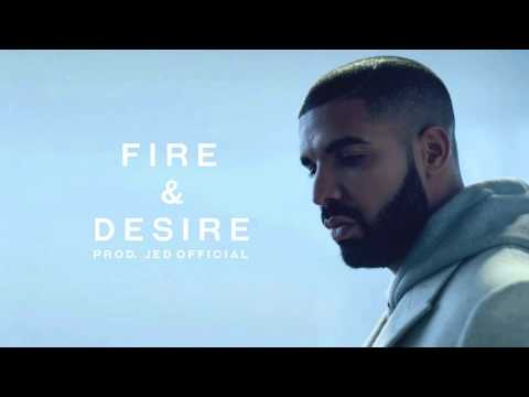 Drake - Fire & Desire (INSTRUMENTAL) [Prod. Jed Official]