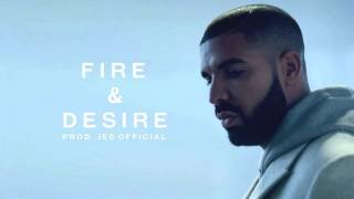 drake fire desire instrumental prod jed official
